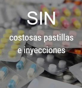 costosas pastillas e inyecciones